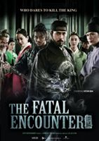 Fatal Encounter, The
